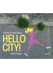 Hello City!: Urbane Poesie