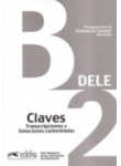 DELE B2, Claves