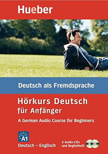 Hörkurs Deutsch für Anfänger, A German Audio Course for Beginners